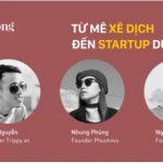 Talkshow Từ Mê Xê Dịch Đến Startup Du Lịch.